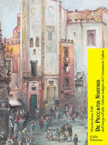 De Peccatis Nostris - Massimiliano Felli