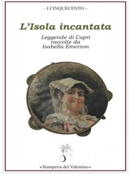 L'Isola incantata - Leggende di Capri - Isabella Emerson