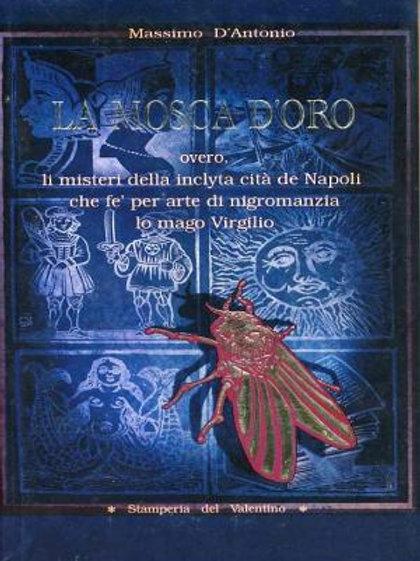 La Mosca d'Oro - Massimo D'Antonio