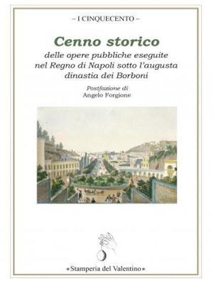 Cenno Storico delle Opere Pubbliche eseguite nel Regno di Napoli