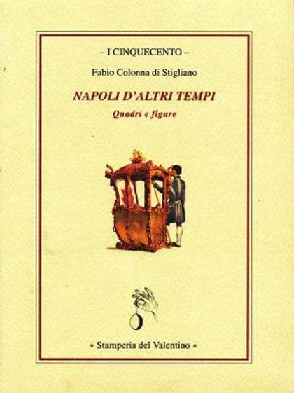 Napoli d'altri tempi - Fabio Colonna di Stigliano