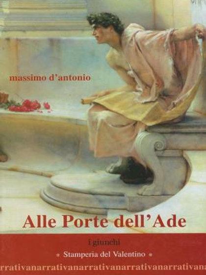 Alle Porte dell' Ade - Massimo D'Antonio