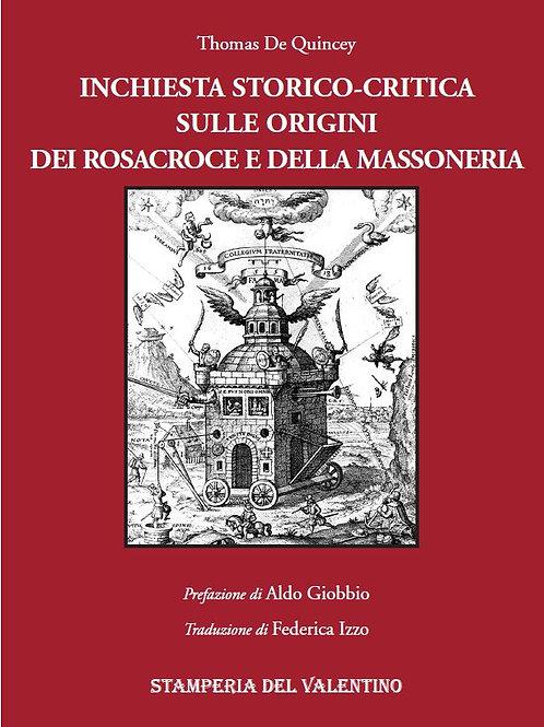 Inchiesta storico-critica sull'origine dei Rosacroce e della Libera Muratoria