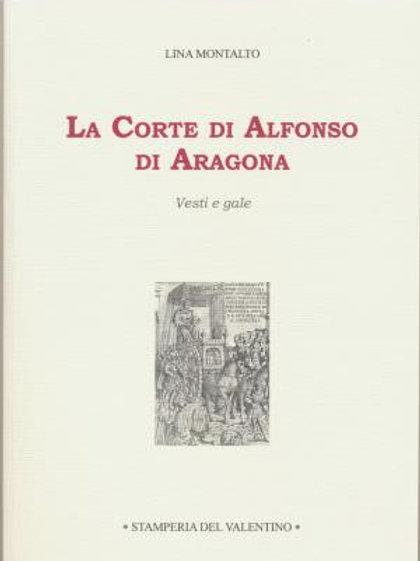 La Corte di Alfonso di Aragona - Lina Montalto