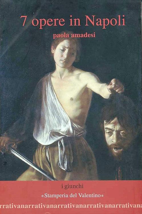 7 Opere in Napoli - Paola Amadesi