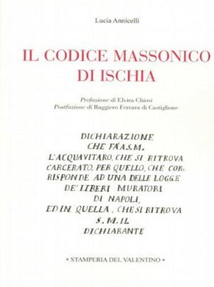 Il Codice Massonico di Ischia - Lucia Annicelli