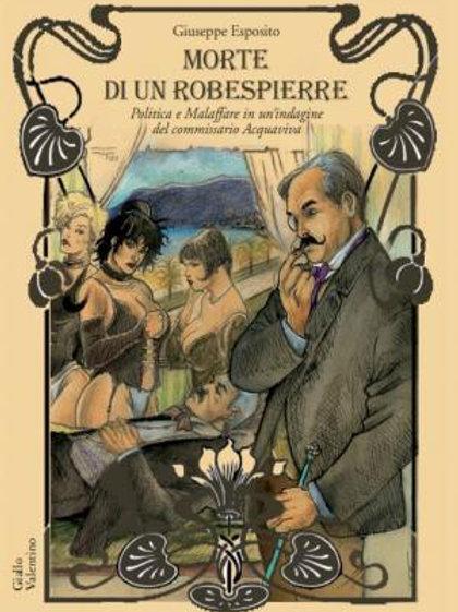 Morte di un Robespierre - Giuseppe Esposito