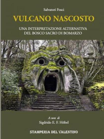 Vulcano Nascosto - Salvatore Fosci