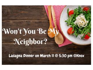 """Won't You Be My Neighbor?"" Lasagna Dinner"