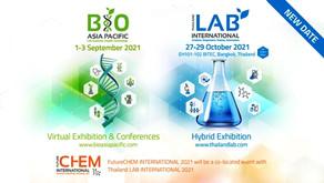 Thailand LAB INTERNATIONAL & FutureCHEM rescheduled and Bio Asia Pacific remains unchanged
