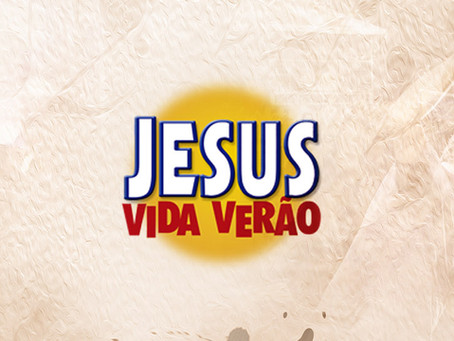 Jesus Vida Verão 2019