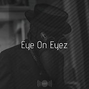 Eye%20On%20Eyez_edited.jpg