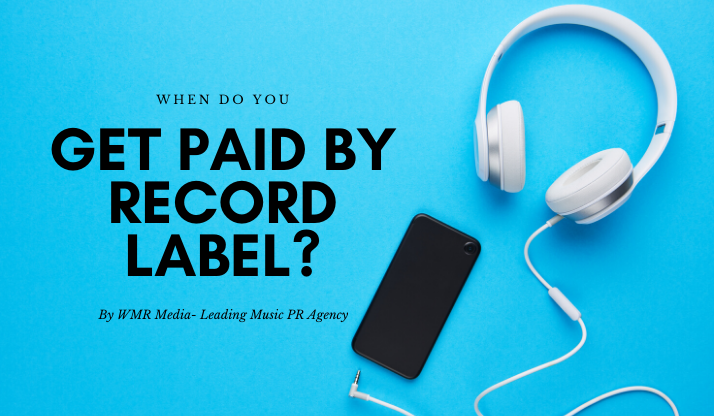 When do you get paid by record label?