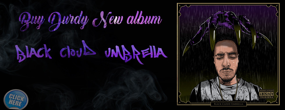 DURDY'S NEW ALBUM: Black Cloud Umbrella - BUY NOW