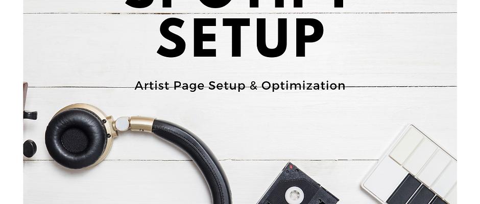 Spotify Artist Page Setup And Optimization