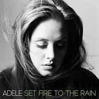 Listening Exercise for Set Fire to the Rain by Adele