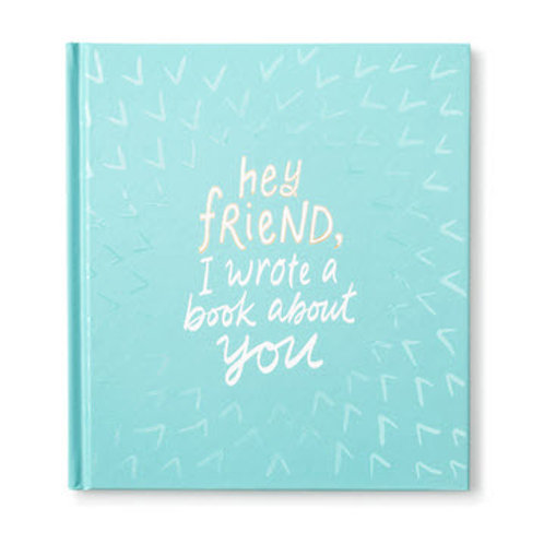 Book - Hey Friend, I Wrote A Book About You