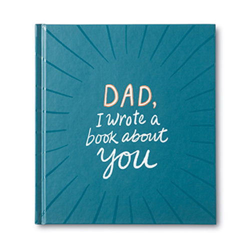 Book - Dad, I Wrote A Book About You