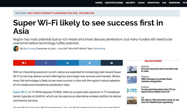 As Asia has rich media and smart devices penetration, it has the most potential to suceed in Super WiFi, but there are still many hurdles that needs to be overcome.