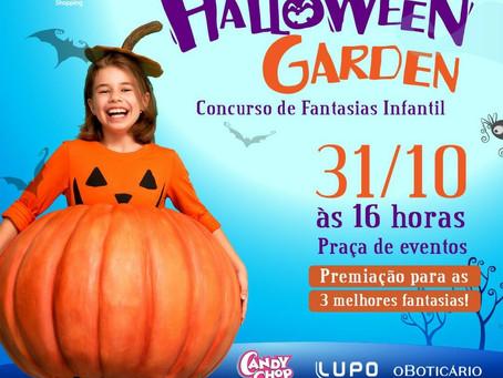 Prepare sua melhor fantasia, pois ela pode valer muitos prêmios no Halloween do Garden