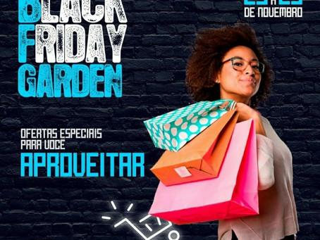 Black Friday terá uma semana de duração no Cariri Garden Shopping