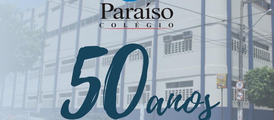 Os Parabéns de hoje são para o Colégio Paraíso que fazem lindamente seus 50 anos.