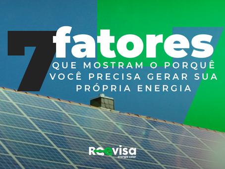 7 fatores que mostram o porquê você precisa instalar energia solar