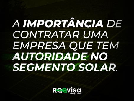 A importância de contratar uma empresa de energia solar que tem autoridade no segmento