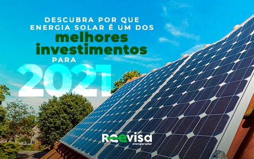 Descubra por que investir em energia solar é uma das melhores ações para 2021
