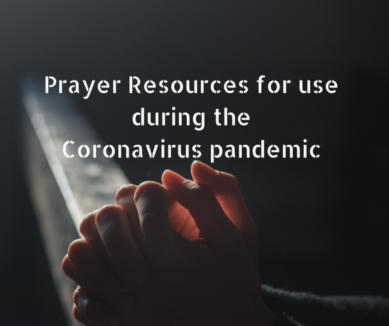 Prayer Resources during Corona virus pandemic