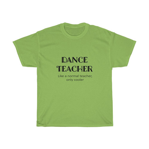 Dance Teacher Cotton Tee