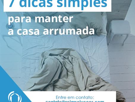 Confira 7 dicas bem simples para manter a casa arrumada e limpa