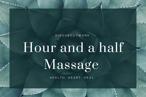 Hour and a half Massage