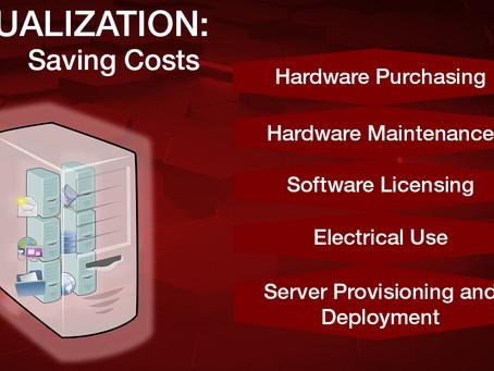 Virtualization: Reducing Costs