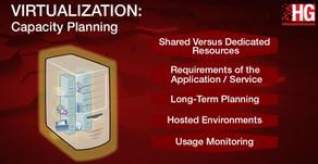 Virtualization: Capacity Planning