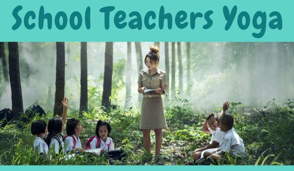 School Teachers / EA Yoga