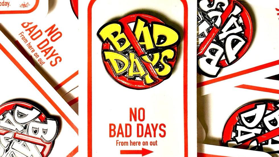 No Bad Days Pin Yellow