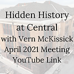 Hidden History at Central with Vern McKi