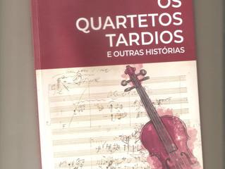 Os Quartetos Tardios e Outras Histórias