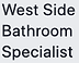 West Side Bathroom Specialist.png