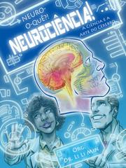 Neuro-o-que? Neurociência!