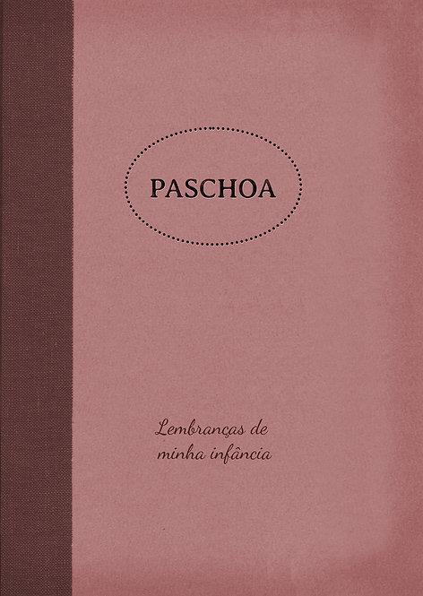 Paschoa - Lembranças da minha infância