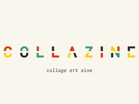 Collazine's open call for collages