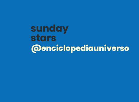 #sundaystars: @enciclopediauniverso