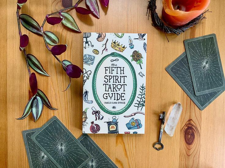 THE FIFTH SPIRIT TAROT GUIDE