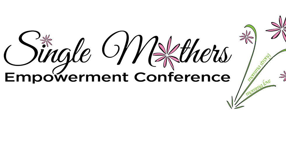 2019 Single Mothers Empowerment Conference