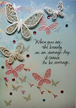 When you see the beauty in an average day it ceases to be average
