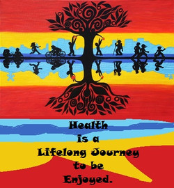Health is a lifelong journey to be enjoyed.