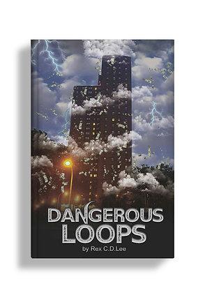 Dangerous Loops