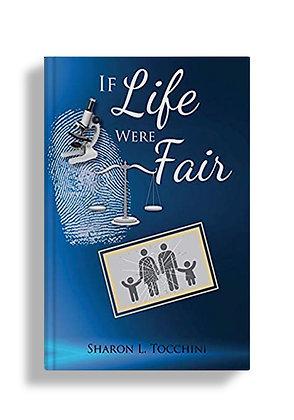 If Life Were Fair